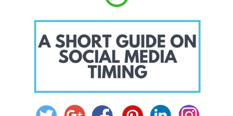 A Short Guide on Social Media Timing