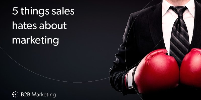 5 things sales hates about marketing (and how to make them better)