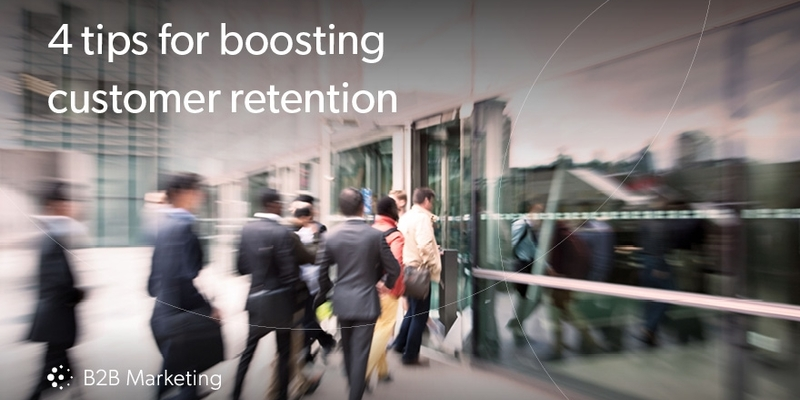 4 Tips for Boosting Customer Retention