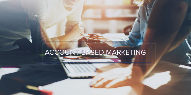 How Account-Based Marketing is changing B2B marketing